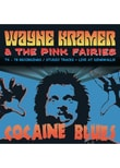 Kramer,Wayne And The Pink Fairies - Cocaine Blues (74-78 Recordings/Studio Tracks/+