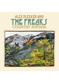 Bleeker,Alex And The Freaks - Country Agenda