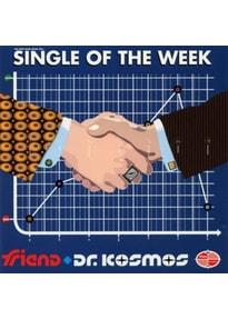 Doktor Kosmos - Single Of The Week