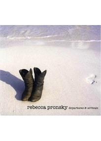 Pronsky,Rebecca - Departures & Arrivals