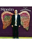 Spain - Live At The Lovesong