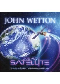 Wetton,John - Live Via Satellite [2 CDs]