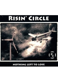 Risin' Circle - Nothing Left To Lose