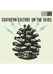 Southern Culture On The Skids - Electric Pinecones