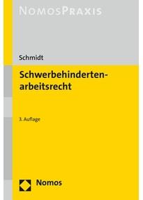 Schwerbehindertenarbeitsrecht - Bettina Schmidt  [Taschenbuch]