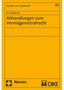 Abhandlungen zum Vermögensstrafrecht - Urs Kindhäuser  [Gebundene Ausgabe]