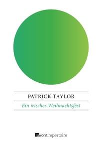 Ein irisches Weihnachtsfest - Patrick Taylor  [Taschenbuch]