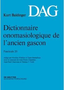 Dictionnaire onomasiologique de l'ancien gascon (DAG) / Dictionnaire onomasiologique de l'ancien gascon (DAG). Fascicule 20 [Taschenbuch]