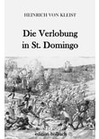 Die Verlobung in St. Domingo - Heinrich von Kleist  [Taschenbuch]