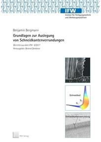 Grundlagen zur Auslegung von Schneidkantenverrundungen - Benjamin Bergmann  [Taschenbuch]