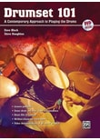 Drumset 101. A Contemporary Approach to Playing the Drums (incl. DVD) - Dave Black  [Taschenbuch]