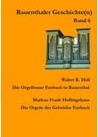 Rauenthaler Geschichte(n) / Die Orgelbauer Embach in Rauenthal. Die Orgeln der Brüder Embach - Walter K. Hell  [Taschenbuch]