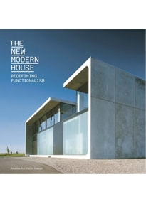 The New Modern House. Redefining Functionalism - Jonathan Bell  [Taschenbuch]