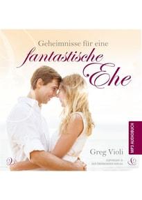 Geheimnisse für eine fantastiche Ehe - Greg Violi  [Audio CD]