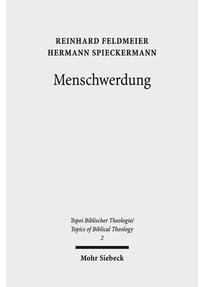 Menschwerdung - Hermann Spieckermann  [Taschenbuch]