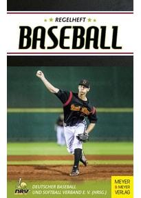 Regelheft Baseball. Das offizielle Regelwerk des Deutschen Baseball und Softball - Christian Posny  [Taschenbuch]