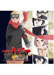The Last - Naruto the Movie - Original Soundtrack [Import]
