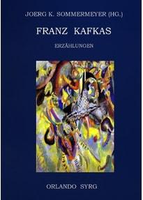 Franz Kafkas Erzählungen - Franz Kafka  [Taschenbuch]