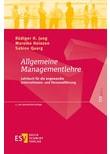 Allgemeine Managementlehre. Lehrbuch für die angewandte Unternehmens- und Personalführung - Sabine Quarg  [Gebundene Ausgabe]