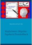 Kopfschmerz-Migräne-Tagebuch/Protokollbuch XXL - Uwe H. Sültz  [Taschenbuch]