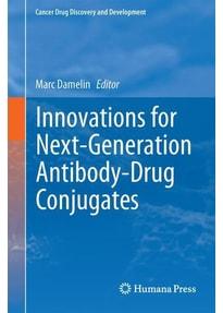 Innovations for Next-Generation Antibody-Drug Conjugates [Gebundene Ausgabe]