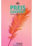 Preisgekrönt - Prämierte Kurzgeschichten 2018. Von der Schule des Schreibens - Iris Schoell  [Gebundene Ausgabe]