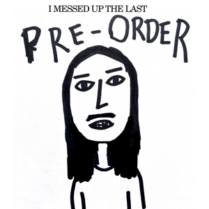Left Boy - I Messed Up the Last Pre-Order
