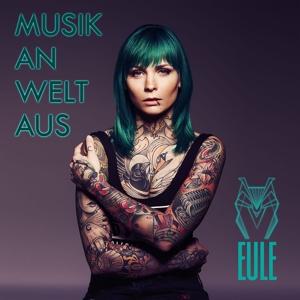 Eule - Musik an, Welt aus