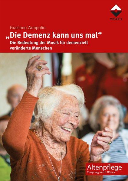 """""""Die Demenz kann uns mal: Die Bedeutung der Mus..."""