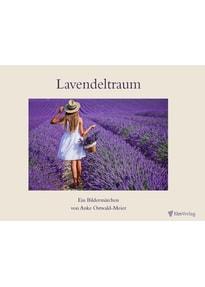 Lavendeltraum. ein Märchen - Anke Ostwald-Meier  [Taschenbuch]