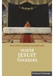 Major Jesuit Thinkers [Taschenbuch]