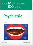 MEX Das Mündliche Examen - Psychiatrie. Psychiatrie - Anja Volz  [Taschenbuch]