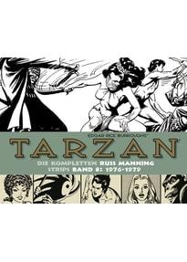Tarzan: Die kompletten Russ Manning Strips / Band 8 1976 - 1979 - Edgar Rice Burroughs  [Gebundene Ausgabe]