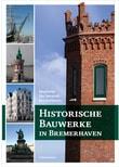 Historische Bauwerke in Bremerhaven - Magistrat der Seestadt Bremerhaven  [Taschenbuch]