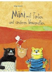 Mini mit Tanten und anderen Verwandten - Helga Bansch  [Gebundene Ausgabe]