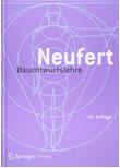 Bauentwurfslehre. Grundlagen, Normen, Vorschriften - Ernst Neufert  [Gebundene Ausgabe]