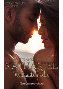 Nathaniel. Vertraute Liebe - Drucie Anne Taylor  [Taschenbuch]