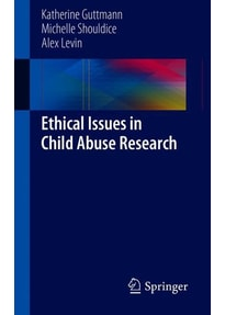 Ethical Issues in Child Abuse Research - Michelle Shouldice  [Taschenbuch]