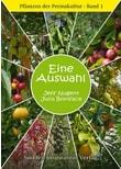 Pflanzen der Permakultur Bd. 1. Eine Auswahl - Julia Boniface  [Taschenbuch]