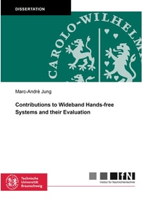 Contributions to Wideband Hands-free Systems and their Evaluation - Marc-André Jung  [Taschenbuch]