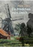 Ein Mädchen vom Deich - Marie Ulfers  [Gebundene Ausgabe]