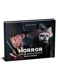 Horror. Special Make-Up Effects [Gebundene Ausgabe]