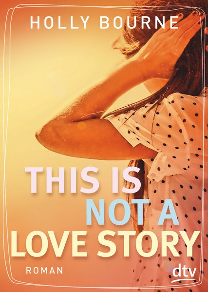 This is not a love story - Holly Bourne [Tasche...
