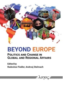 Beyond Europe: Politics and Change in Global and Regional Affairs [Taschenbuch]