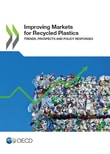 Improving Markets for Recycled Plastics. Trends, Prospects and Policy Responses - OECD Publishing  [Taschenbuch]