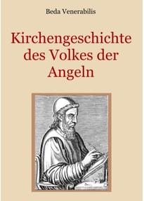 Kirchengeschichte des Volkes der Angeln - Beda Venerabilis  [Taschenbuch]