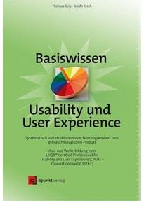 Basiswissen Usability und User Experience. Aus- und Weiterbildung zum UXQB® Certified Professional for Usability and User Experience (CPUX) – Foundation Level (CPUX-F) - Guido Tesch  [Gebundene Ausgabe]