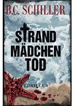 Strandmädchentod - B.C. Schiller [Taschenbuch]