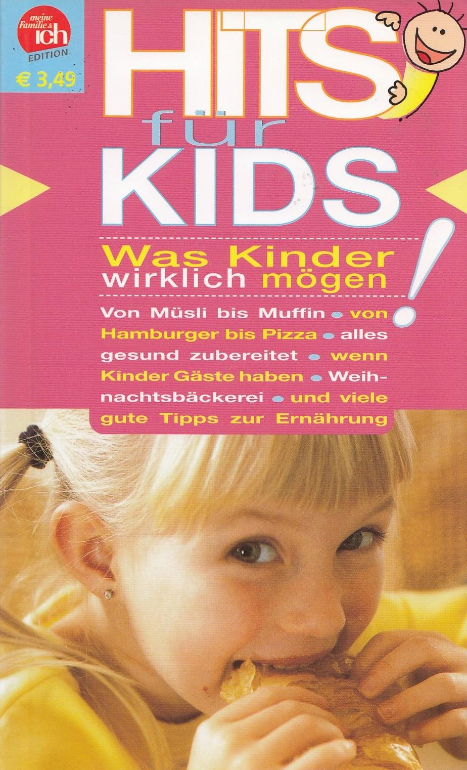 Meine familie & ich: Hits für Kids - Was Kinder wirklich mögen! [Broschiert]